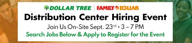 Dollar Tree Distribution Center Hiring Event on 9/23