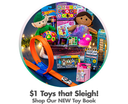 $1 Toys that Sleigh! Shop Our NEW Toy Book