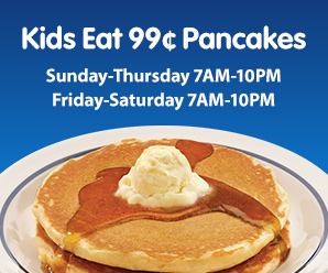 Kids Eat 99¢ Pancakes