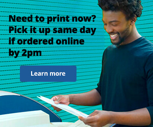 Need to print now? Order online by 2pm & pick it up same day