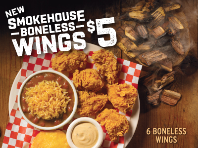 6 new Smokehouse Boneless Wings, a side and biscuit for only $5.